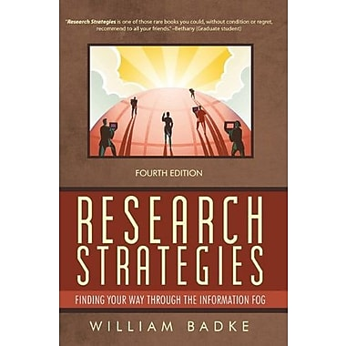 Research Strategies: Finding Your Way Through the Information Fog, Used Book (9781462010196)