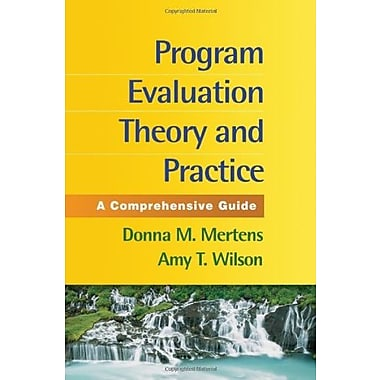 Program Evaluation Theory and Practice: A Comprehensive Guide, Used Book (9781462503155)