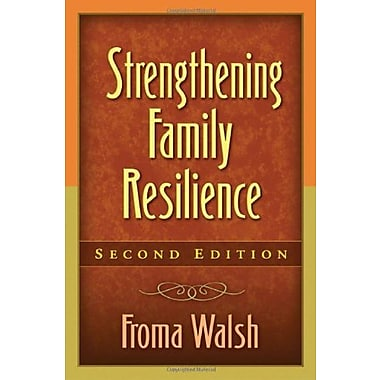 Strengthening Family Resilience, Second Edition (Guilford Family Therapy Series), Used Book (9781462503315)
