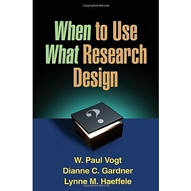 When to Use What Research Design, Used Book (9781462503537)