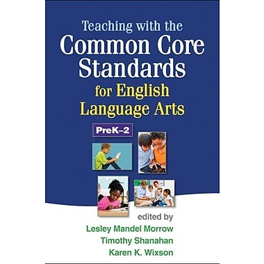 Teaching with the Common Core Standards for English Language Arts, PreK-2 Used Book (9781462507603)