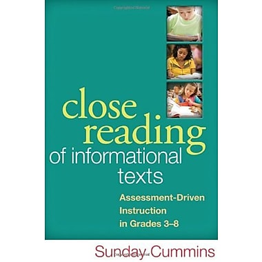 Close Reading of Informational Texts: Assessment-Driven Instruction in Grades 3-8 Used Book (9781462507818)