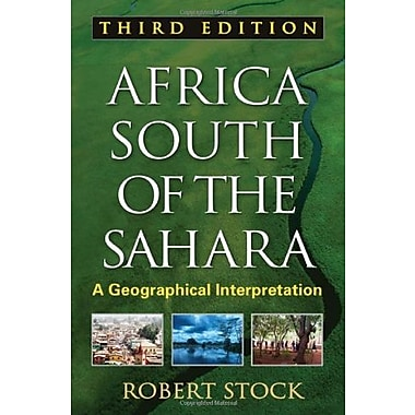 Africa South of the Sahara, Third Edition: A Geographical Interpretation (Texts in Regional Geography), Used Book