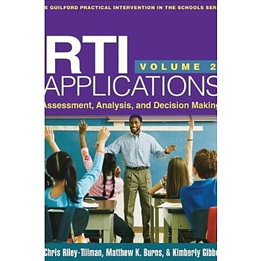 RTI Applications, Volume 2: Assessment Analysis and Decision Making (9781462509140)