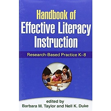 Handbook of Effective Literacy Instruction: Research-Based Practice K-8 Used Book (9781462509416)