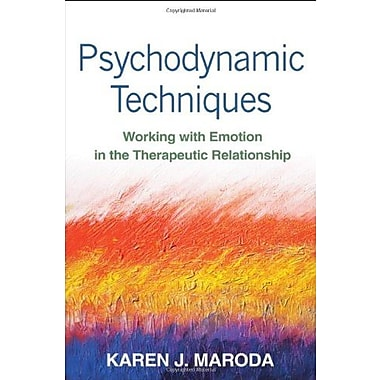 Psychodynamic Techniques: Working with Emotion in the Therapeutic Relationship, Used Book (9781462509591)