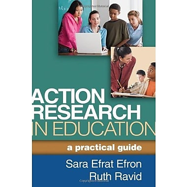 Action Research in Education: A Practical Guide Used Book (9781462509713)