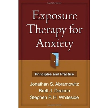 Exposure Therapy for Anxiety: Principles and Practice, Used Book (9781462509690)