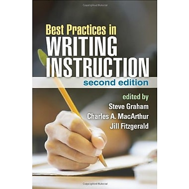Best Practices in Writing Instruction, Second Edition, Used Book (9781462510085)