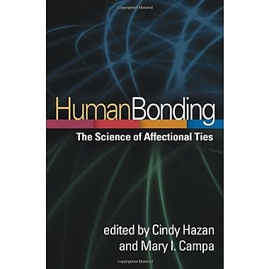 Human Bonding: The Science of Affectional Ties Used Book (9781462510672)