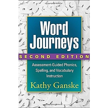 Word Journeys, Second Edition: Assessment-Guided Phonics Spelling and Vocabulary Instruction, Used Book (9781462512508)
