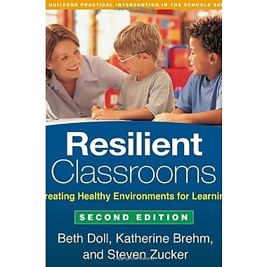 Resilient Classrooms, Second Edition: Creating Healthy Environments for Learning (9781462513345)