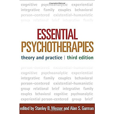 Essential Psychotherapies, Third Edition: Theory and Practice Used Book (9781462513543)
