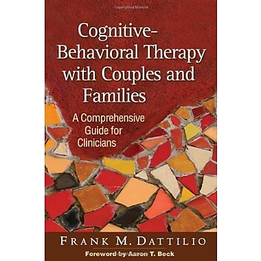 Cognitive-Behavioral Therapy with Couples and Families: A Comprehensive Guide for Clinicians, Used Book (9781462514168)