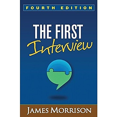 The First Interview, Fourth Edition Used Book (9781462515554)