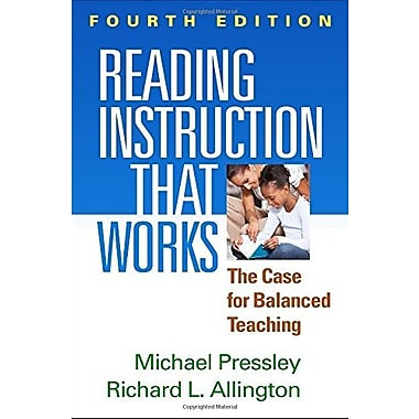 Reading Instruction That Works, Fourth Edition: The Case for Balanced Teaching, Used Book (9781462516803)