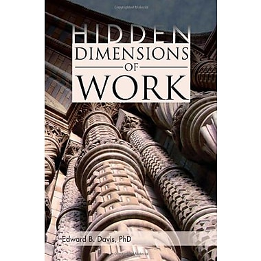 Hidden Dimensions of Work: Revisiting The Chicago School Methods of Everett Hughes and Anselm Strauss, Used Book (9781462853229)