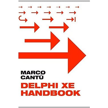 Delphi XE Handbook: A Guide to New Features in Delphi XE Used Book (9781463600679)