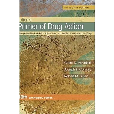 Julien's Primer of Drug Action, Used Book (9781464111716)