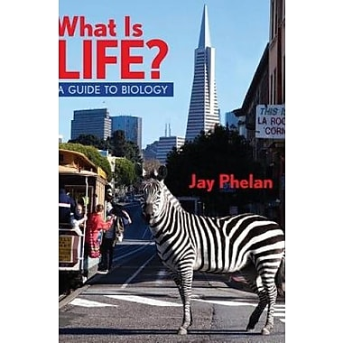 What Is Life? A Guide to Biology with Physiology: Second Edition Used Book (9781464132490)