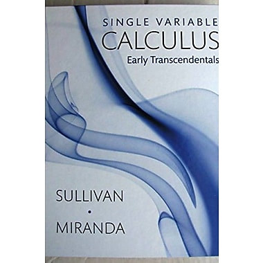 Single Variable Calculus: Early Transcendentals, Used Book (9781464144325)
