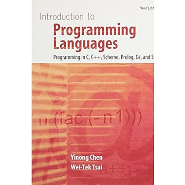 Introduction to Programming Languages: Programming in C, C++ Scheme Prolog C# and SOA, Used Book (9781465205599)