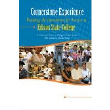 Cornerstone Experience: Building the Foundation for Success, Used Book (9781465208859)