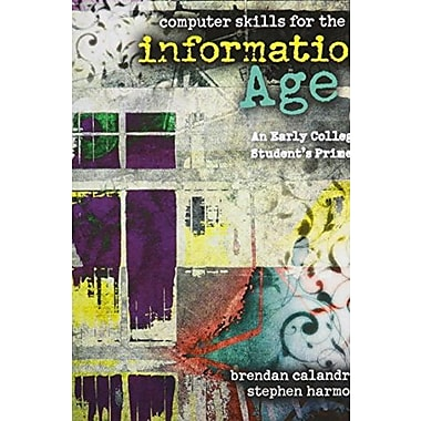 Computer Skills for the Information Age: An Early College Student's Primer, Used Book (9781465208910)