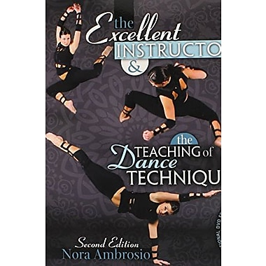 The Excellent Instructor and the Teaching of Dance Technique, Used Book (9781465211675)