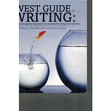 The West Guide to Writing: Success from Community College to University, Used Book (9781465212887)