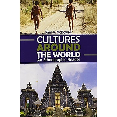 Cultures Around the World: An Ethnographic Reader, Used Book (9781465213273)