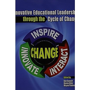 Innovative Educational Leadership Through the Cycle of Change, Used Book (9781465218841)