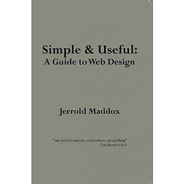 Simple AND Useful: A Guide to Web Design, Used Book (9781465219398)