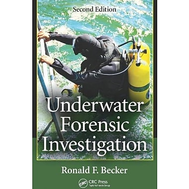 Underwater Forensic Investigation, Second Edition, Used Book (9781466507500)