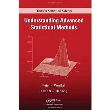 Understanding Advanced Statistical Methods, Used Book (9781466512108)