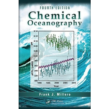Chemical Oceanography, Fourth Edition Used Book (9781466512498)