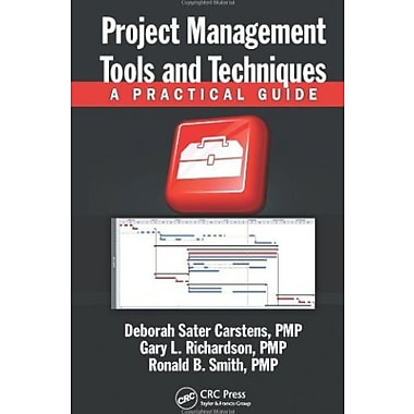 Project Management Tools and Techniques: A Practical Guide, Used Book (9781466515628)