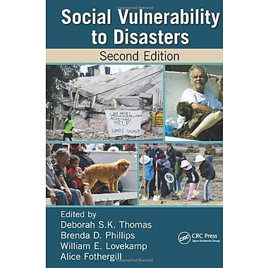 Social Vulnerability to Disasters, Second Edition Used Book (9781466516373)
