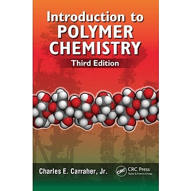 Introduction to Polymer Chemistry, Third Edition, Used Book (9781466554948)
