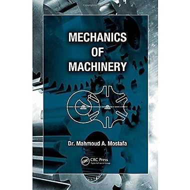 Mechanics of Machinery, Used Book (9781466559462)