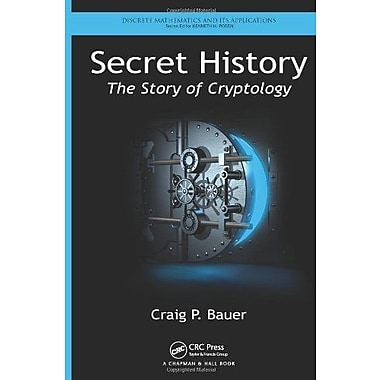 Secret History: The Story of Cryptology, Used Book (9781466561861)