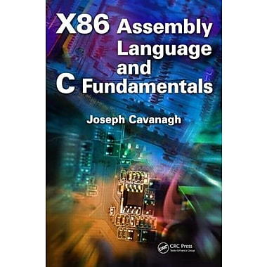 X86 Assembly Language and C Fundamentals, Used Book (9781466568242)
