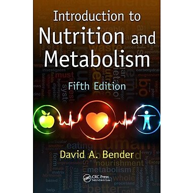 Introduction to Nutrition and Metabolism, Fifth Edition, Used Book (9781466572249)