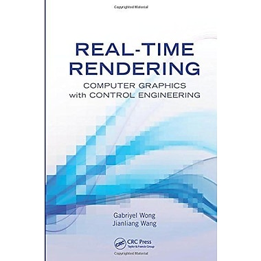 Real-Time Rendering: Computer Graphics with Control Engineering, Used Book (9781466583597)
