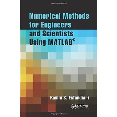 Numerical Methods for Engineers and Scientists Using MATLAB, Used Book (9781466585690)