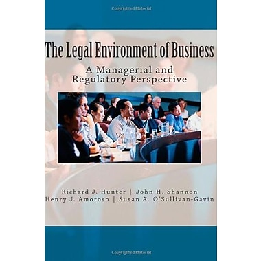 The Legal Environment of Business: A Managerial and Regulatory Perspective Used Book (9781468086836)