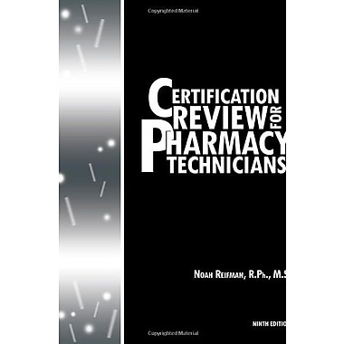 Certification Review For Pharmacy Technicians: Ninth Edition, Used Book (9781468507300)
