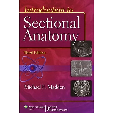 Introduction to Sectional Anatomy 3e Text, Workbook & Board Review Guide Package, Used Book (9781469805252)