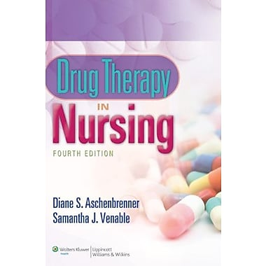 Drug therapy in Nursing by Diane S. Aschenbrenner- 4e Text & 24 Month PrepU, Used Book (9781469822075)