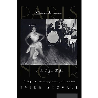 Paris Noir: African Americans in the City of Light, Used Book (9781469909066)